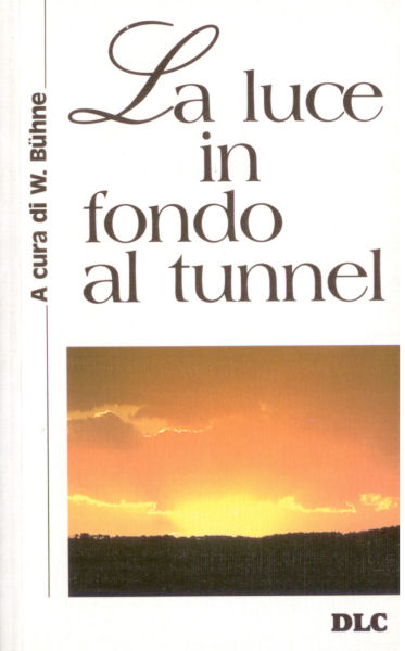 La luce in fondo al tunnel