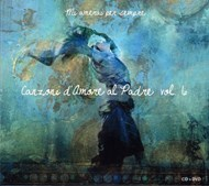 Canzoni d'amore al Padre - Vol. 6 (CD + DVD)