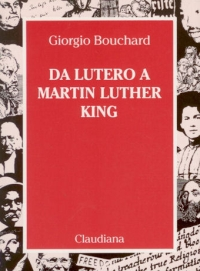 Da Lutero a Martin Luther King