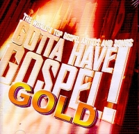 Gotta Have Gospel Gold (CD)
