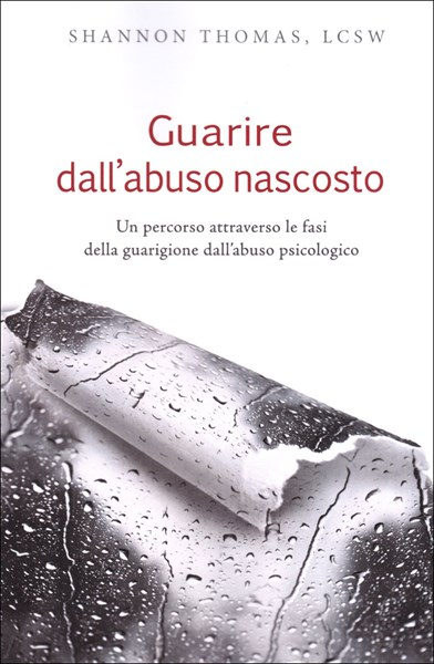 Guarire dall'abuso nascosto
