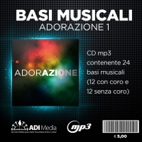 Adorazione 1 - Basi, Basi + coro (CD MP3)