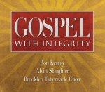 Gospel with Integrity (2 CD + DVD)