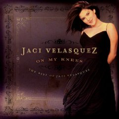 On My Knees—the Best of Jaci Velasquez (CD)